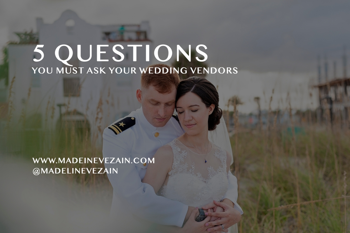 5 Questions to Ask Your Wedding Vendors