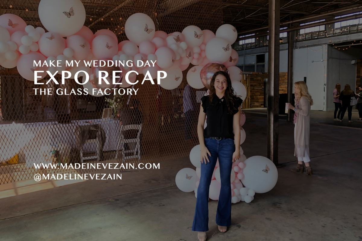 Make My Day Wedding Expo Recap
