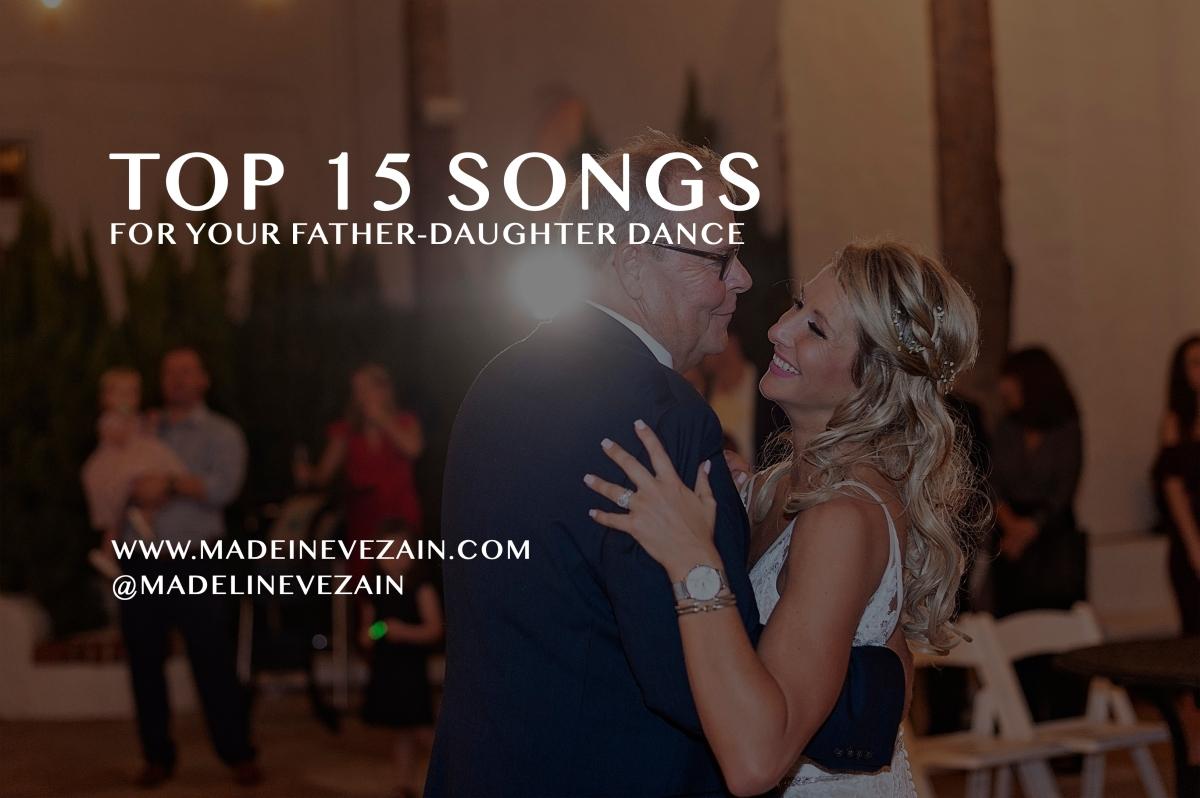 Top 15 Father-Daughter DanceSongs