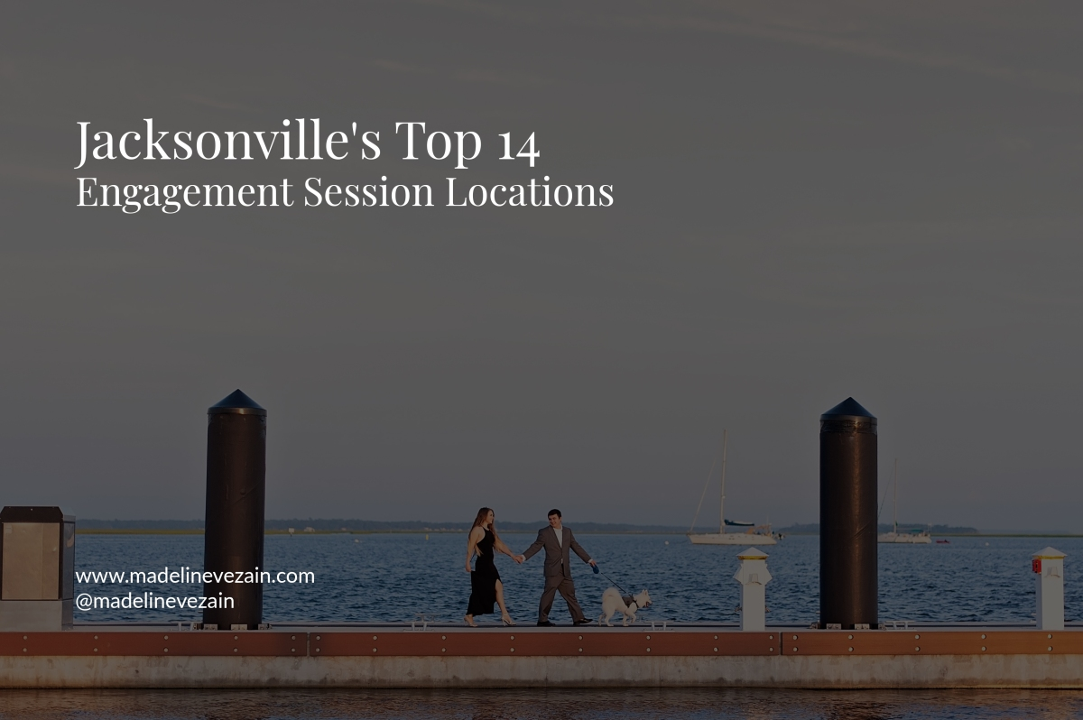 Jacksonville's top 14 Engagement SessionLocations